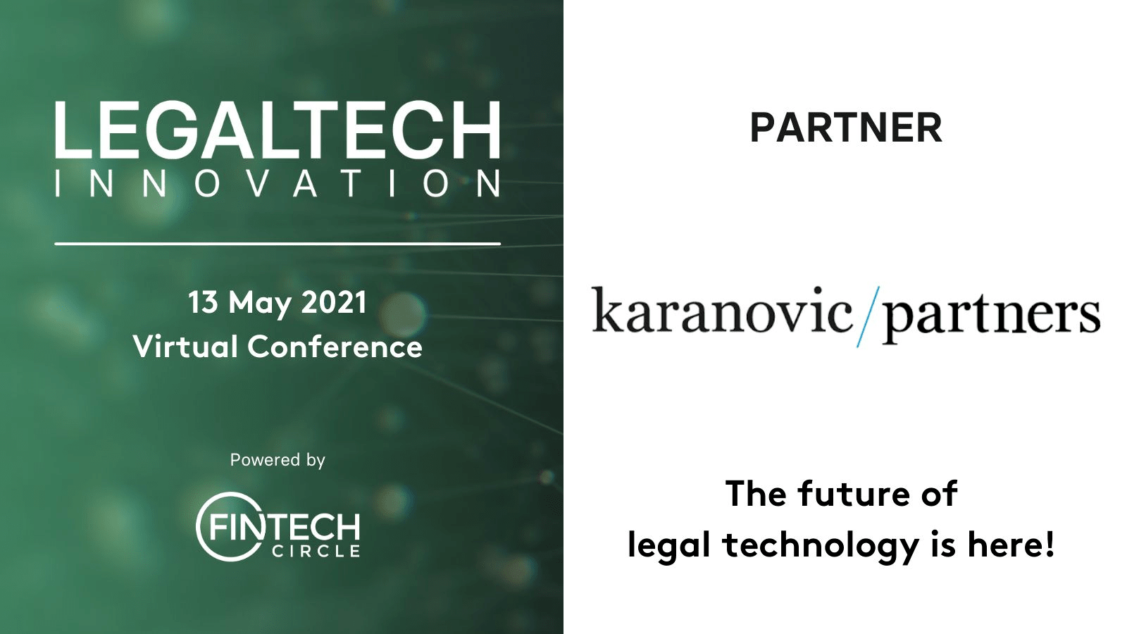 LEGALTECH Innovation Conference, with members Karanovic & Partners and Oxquant 13th May